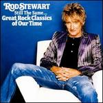 Still the Same: Great Rock Classics of Our Time [Bonus Track]