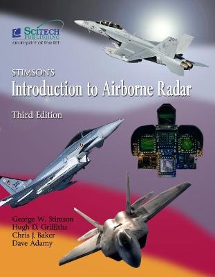 Stimson's Introduction to Airborne Radar - Stimson, George W., and Griffiths, Hugh D. (Editor), and Baker, Christopher J. (Editor)