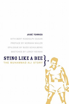 Sting Like a Bee: The Muhammad Ali Story - Torres, Jose, and Sugar, Bert Randolph, and Mailer, Norman (Preface by)