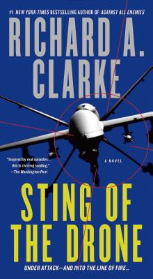Sting of the Drone - Clarke, Richard A