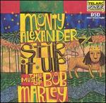 Stir It Up: The Music of Bob Marley