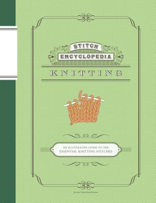Stitch Encyclopedia: Knitting - Bunka, Gakuen