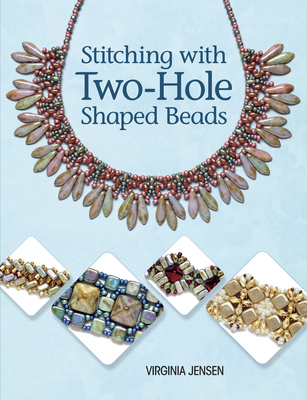 Stitching with Two-Hole Shaped Beads - Jensen, Virginia