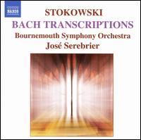 Stokowski: Bach Transcriptions - Timothy Walden (cello); Bournemouth Symphony Orchestra; José Serebrier (conductor)