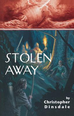 Stolen Away - Dinsdale, Christopher