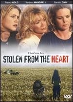 Stolen from the Heart - Bruce Pittman