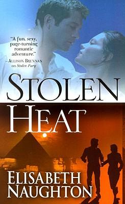 Stolen Heat - Naughton, Elisabeth