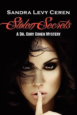 Stolen Secrets: A Dr. Cory Cohen Mystery - Ceren, Sandra Levy, Ph.D.