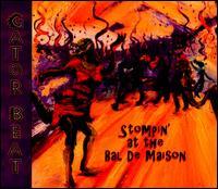 Stompin' At the Bal De Maison - Gator Beat