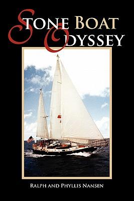 Stone Boat Odyssey - Ralph, and Phyllis Nansen