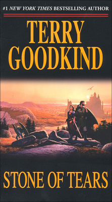 Stone of Tears - Goodkind, Terry