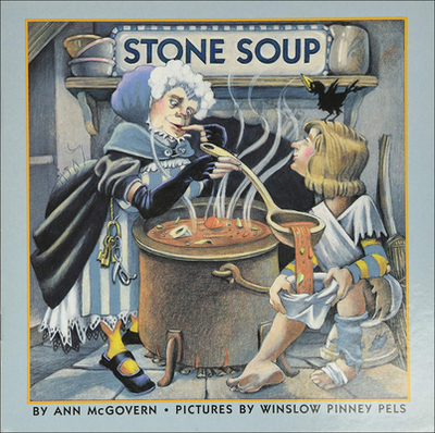 Stone Soup - McGovern, Ann
