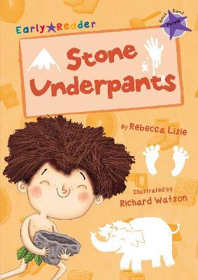Stone Underpants (Early Reader) - Lisle, Rebecca