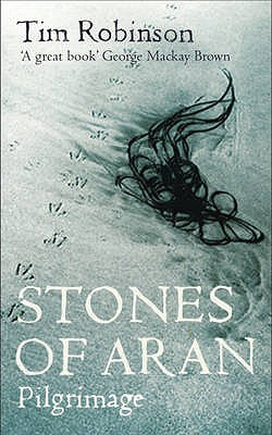 Stones of Aran: Pilgrimage - Robbins, Tom