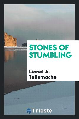 Stones of Stumbling - Tollemache, Lionel a