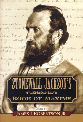 Stonewall Jackson's Book of Maxims -