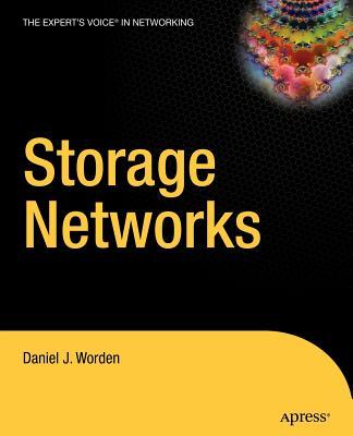 Storage Networks - Worden, Daniel J