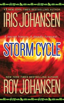 Storm Cycle - Johansen, Iris, and Johansen, Roy