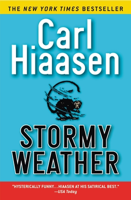 Stormy Weather - Hiaasen, Carl
