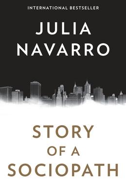 Story Of A Sociopath - Navarro, Julia
