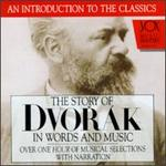 Story of Dvor�k in Words and Music