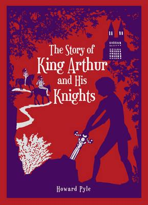 Story of King Arthur and His Knights -