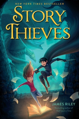 Story Thieves - Riley, James