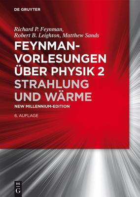 Strahlung Und W?rme - Feynman, Richard P, and Leighton, Robert B, and Sands, Matthew