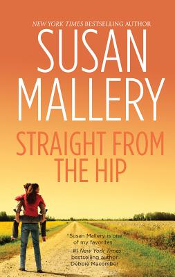 Straight from the Hip - Mallery, Susan