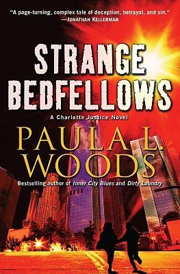 Strange Bedfellows: A Charlotte Justice Novel - Woods, Paula L