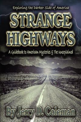 Strange Highways - Coleman, Jerry D