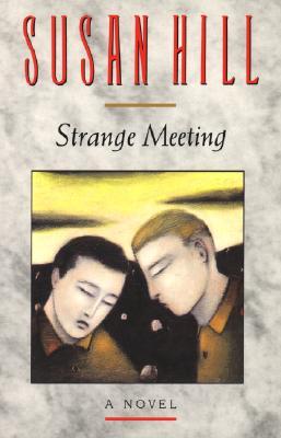 Strange Meeting - Hill, Susan