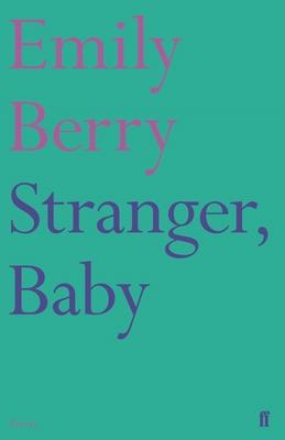 Stranger, Baby - Berry, Emily