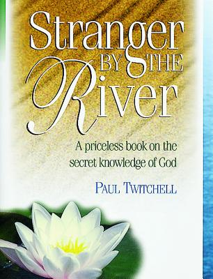 Stranger by the River - Twitchell, Paul