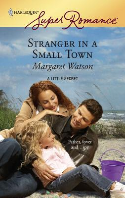 Stranger in a Small Town - Watson, Margaret