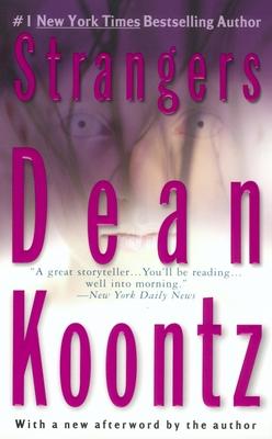 Strangers - Koontz, Dean