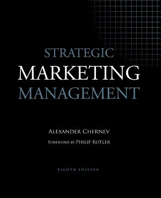 Strategic Marketing Management - Chernev, Alexander