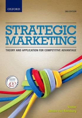 Strategic Marketing: Theory and Applications for Competitive Advantage -