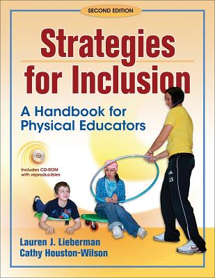 Strategies for Inclusion: A Handbook for Physical Educators - Lieberman, Lauren, and Houston-Wilson, Cathy