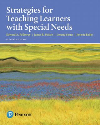 Strategies for Teaching Learners with Special Needs - Polloway, Edward A, and Patton, James R, and Serna, Loretta