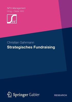 Strategisches Fundraising - Gahrmann, Christian