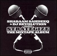 Strategize: The Mixtape Album [#2] - Shabaam Sahdeeq
