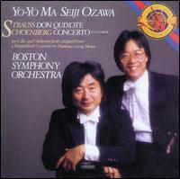 Strauss: Don Quixote; Schoenberg: Concerto - Yo-Yo Ma (cello); Boston Symphony Orchestra; Seiji Ozawa (conductor)