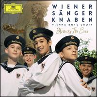 Strauss for Ever - Robert Mulchrone (soprano); Vienna Boys' Choir (choir, chorus); Salonorchester Alt Wien; Gerald Wirth (conductor)