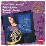 Strauss: Hornkonzerte No. 1 & 2; Britten: Serenade Op. 31
