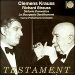 Strauss: Sinfonia Domestica; Le Bourgeois Gentilhomme
