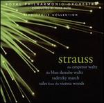 Strauss: The Emperor Waltz; The Blue Danube Waltz; etc.