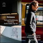 Strauss: Tod und Verklärung; Don Juan; Sechs Lieder, Op. 68
