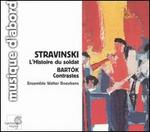 Stravinski: L'Histoire du soldat; Bartók: Contrastes