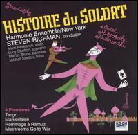 Stravinsky: Histoire du Soldat - Doris Stevenson (piano); Lucy Shelton (soprano); Mark Peskanov (violin); Martin Bruns (baritone); Mikhail Svetlov (bass);...